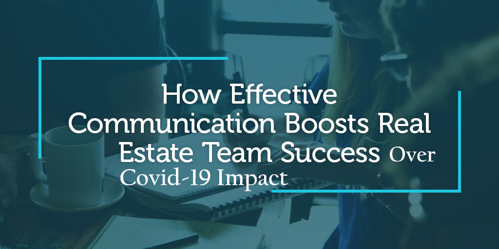 Realtors Need to Choose Effective Communication