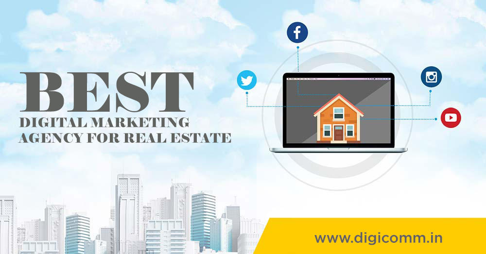 Best digital marketing agency for real estate