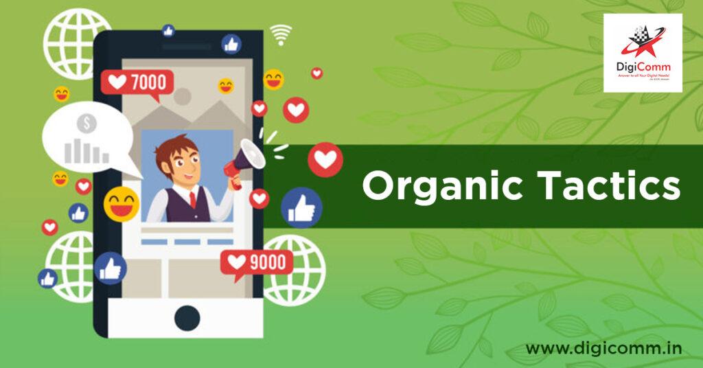 Organic Tactics